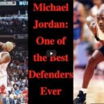 Michael Jordan: One of the Best Defenders Ever.
